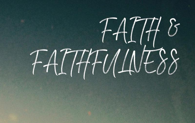 faith and faithfulness, cd series, dr hattabaugh author