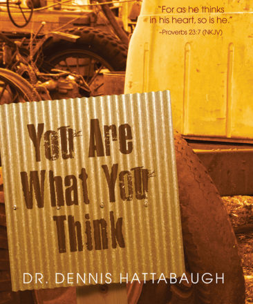 you are what you think, book, dr hattabaugh author